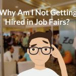 Why Am I Not Getting Hired at Job Fairs?