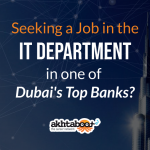 Seeking a Job in IT at a Top Bank in UAE?